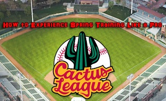 Tips to Experience Cactus League Spring Training like a Pro @ManTripping