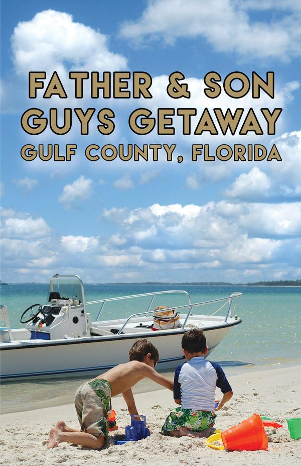 gulf county florida father and son guys getaway and guys weekend adventure ideas