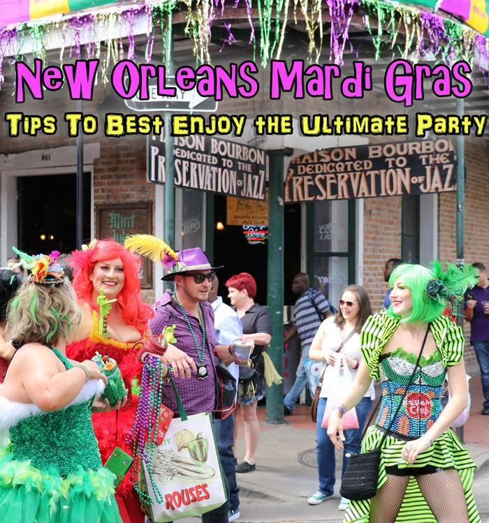 Mardi Gras in New Orleans : Tips for the Ultimate Party Experience