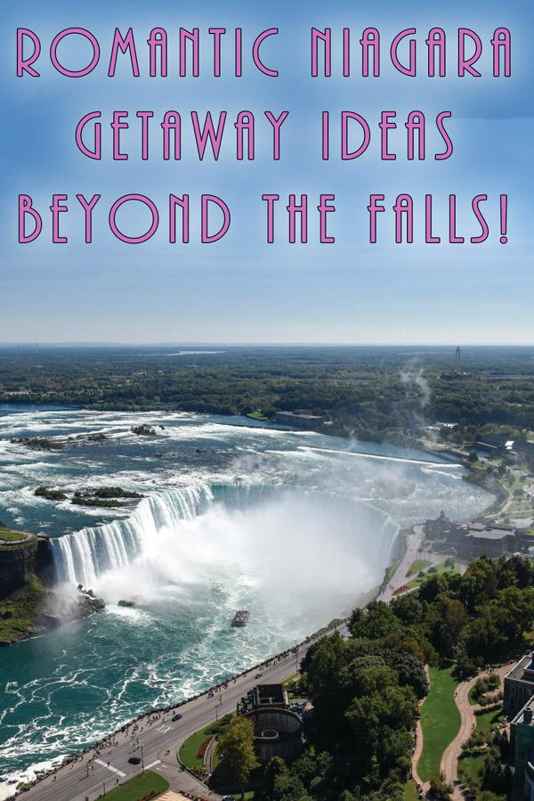 romantic niagara falls getaway ideas beyond just visiting the falls
