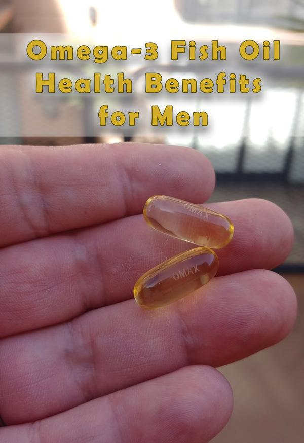 omega 3 fish oil health benefits for men include heart brain and sexual health