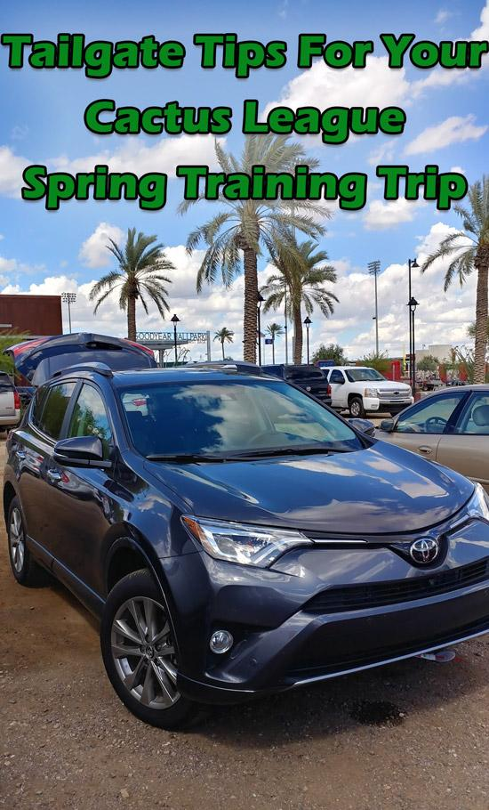Cactus League spring training baseball tailgate tips in Arizona
