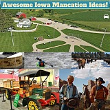 Awesome Iowa Mancation Ideas
